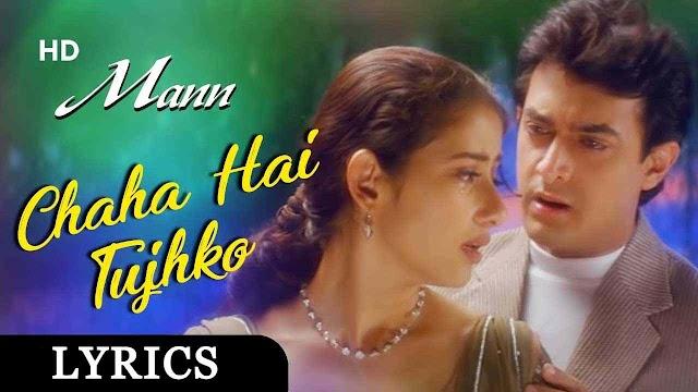 Chaha Hai Tujhko Lyrics In Hindi - Mann
