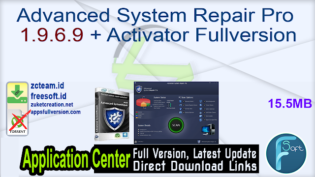 Advanced System Repair Pro 1.9.6.9 + Activator Fullversion
