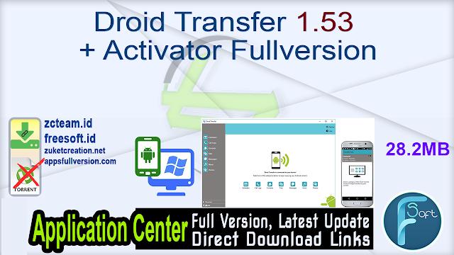 Droid Transfer 1.53 + Activator Fullversion