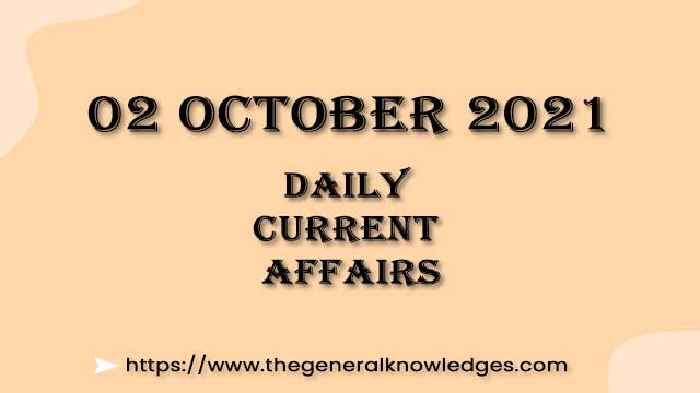 02 October 2021 Current Affairs Question and Answer in Hindi