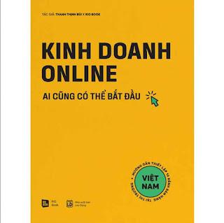 Kinh Doanh Online - Ai Cũng Có Thể Bắt Đầu ebook PDF EPUB AWZ3 PRC MOBI