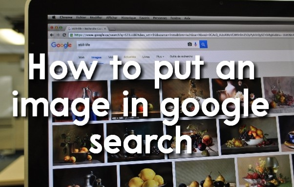 How to put an image in google search