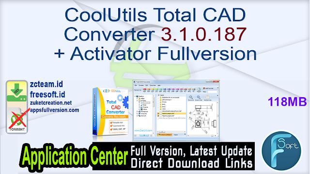 CoolUtils Total CAD Converter 3.1.0.187 + Activator Fullversion