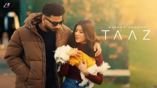 Taaz Lyrics | Navaan Sandhu