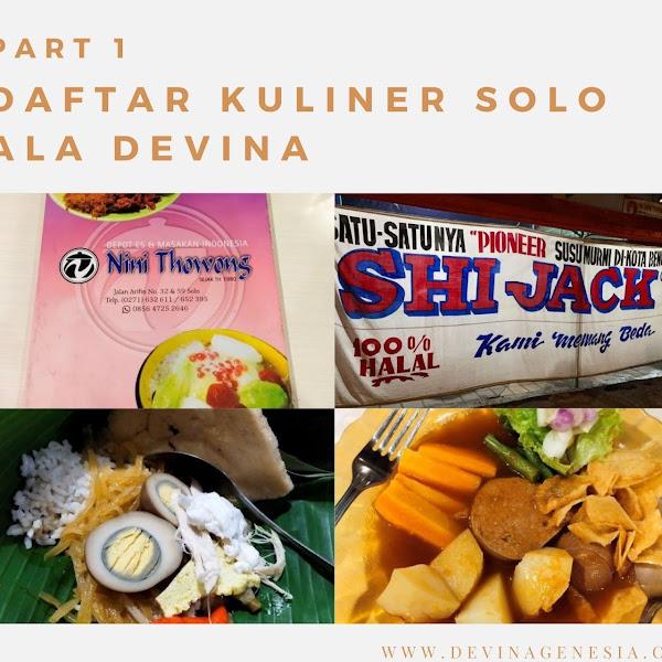 Daftar Kuliner Solo (Part 1) ala Devina