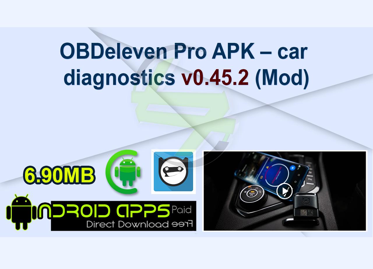 OBDeleven Pro APK – car diagnostics v0.45.2 (Mod)