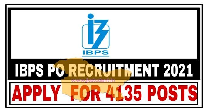 IBPS PO/ MT-XI Jobs Recruitment 2021 | Apply Online for 4135 Posts