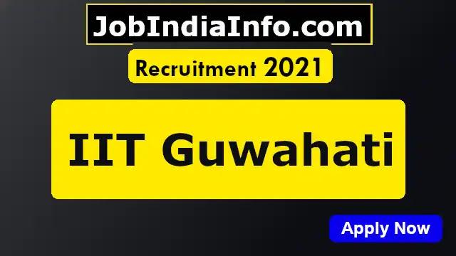 IIT Guwahati Recruitment 2021, Research Associate details
