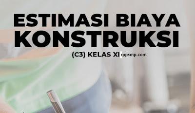 Rpp Estimasi Biaya Konstruksi Kurikulum 2013 Revisi 2017/2018 SMK/MAK   1 Lembar 2019/2020/2021 Kelas XI Semester 1 dan 2