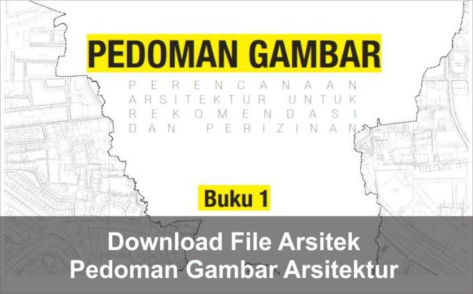 Download Pedoman Gambar Arsitektur