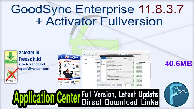 GoodSync Enterprise 11.8.3.7 + Activator Fullversion