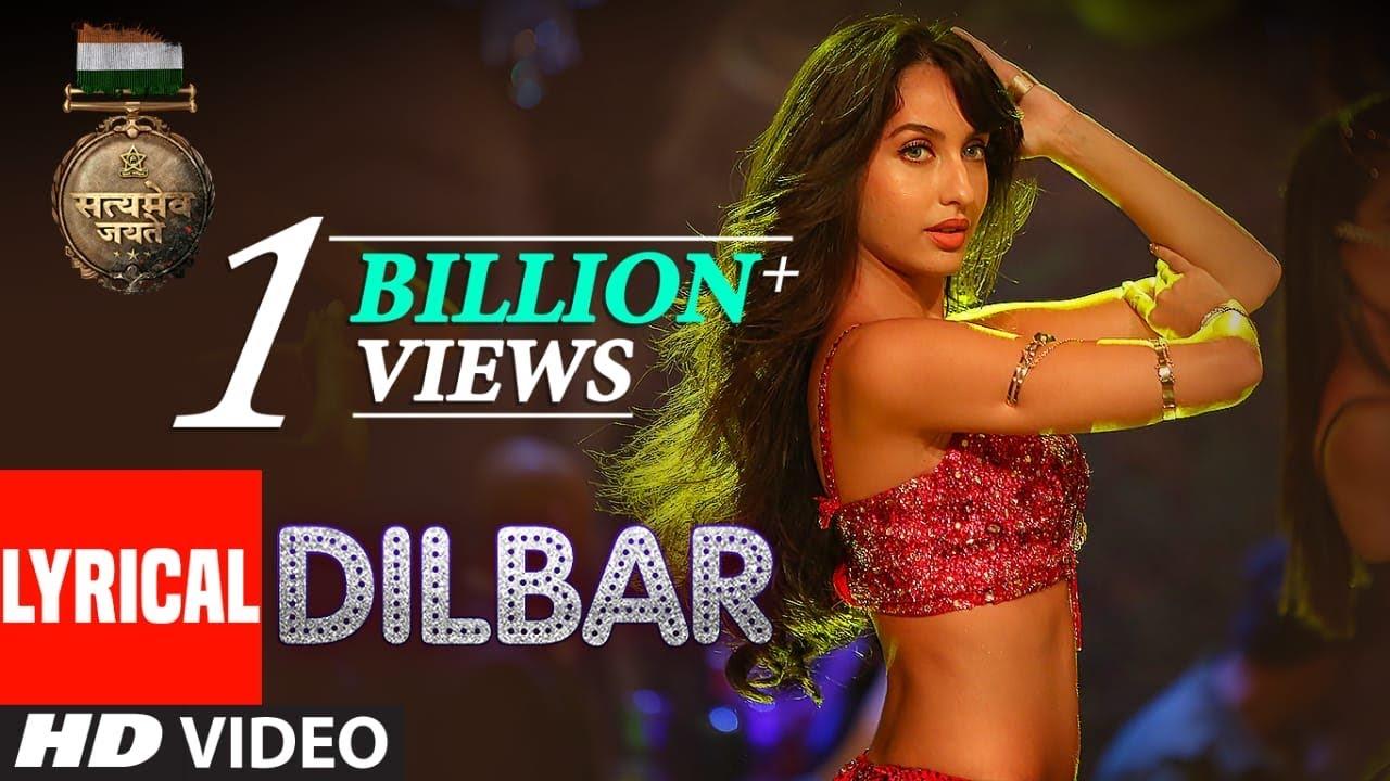 Dilbar Dilbar Lyrics in Hindi | Satyamev Jayate