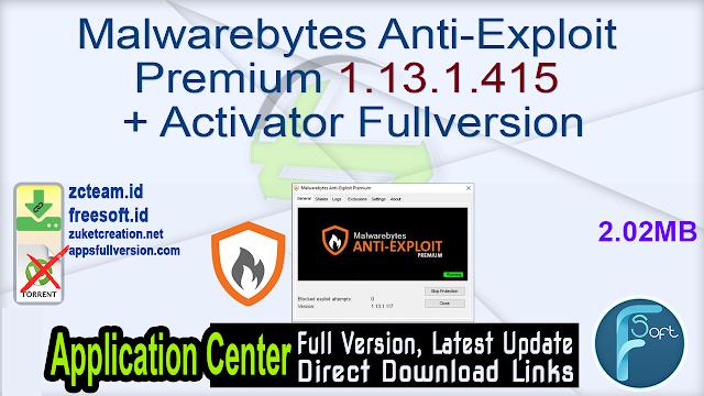 Malwarebytes Anti-Exploit Premium 1.13.1.415 + Activator Fullversion