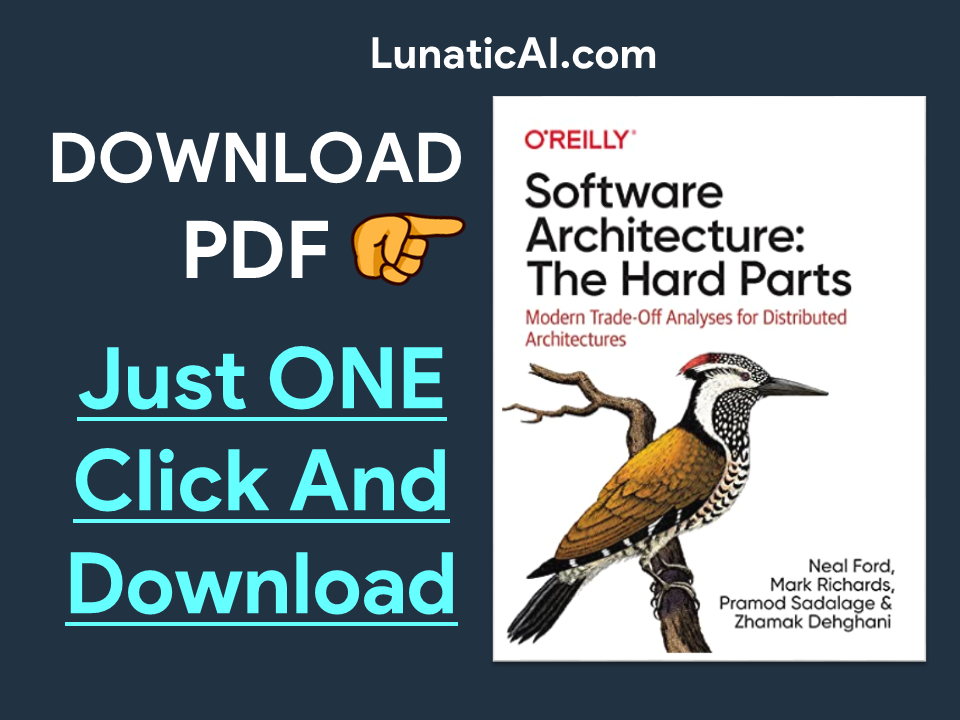 Software Architecture: The Hard Parts PDF