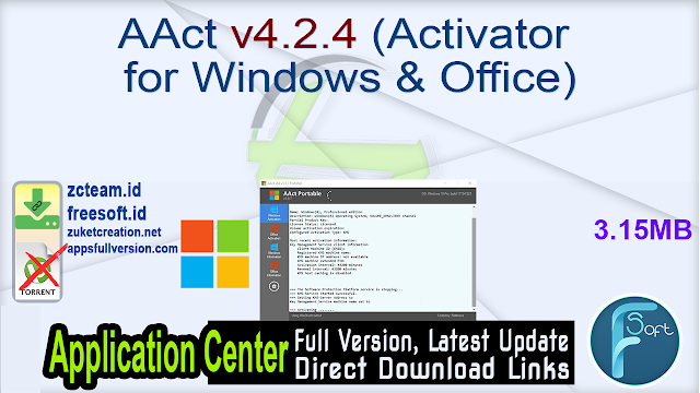 AAct v4.2.4 (Activator for Windows & Office)