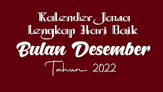 kalender jawa untuk bulan desember 2022 - kanalmu