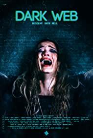 Dark Web - Descent Into Hell Full Movie Download