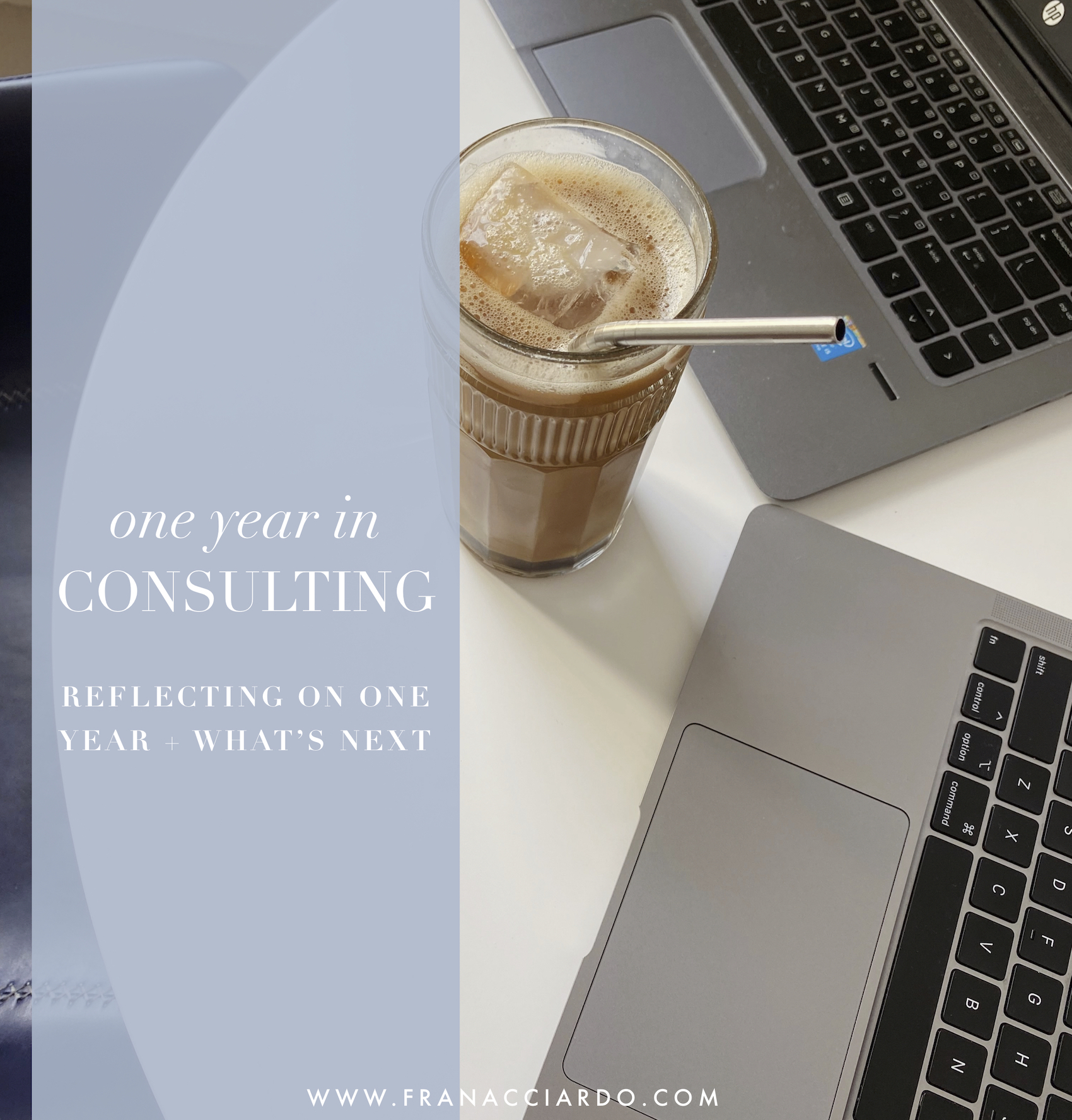 ONE YEAR OF CONSULTING working in tech consulting nyc fran acciardo