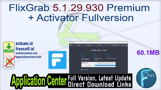 FlixGrab 5.1.29.930 Premium + Activator Fullversion