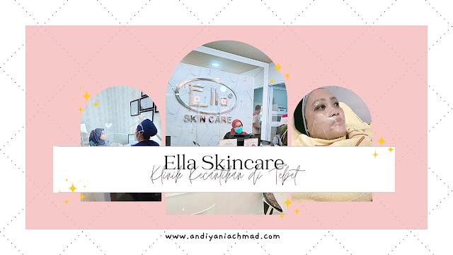 Ella Skincare Tebet