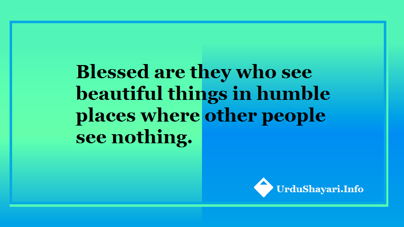 Inspirational Morning Quotes for life - blessed are they who see beautiful things