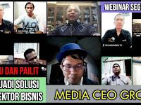 Media CEO Group Sukses Gelar Webinar live Zoom #NgomonginMedia Sesi ke 5, Pembicara DR. Andrey Sitanggang, SH, MH, SE