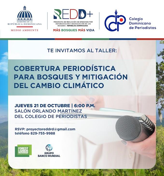 """Ministerio de Medio Ambiente y Colegio de Periodistas convocan al taller """"Cobertura Periodística para Bosques y Mitigación del Cambio Climático: REDD+"""""""