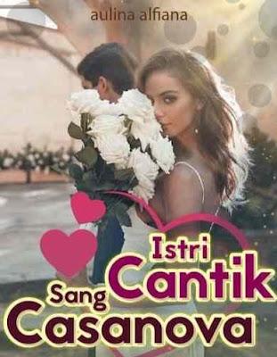 Novel Istri Cantik Sang Casanova Full Episode