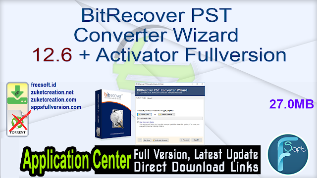 BitRecover PST Converter Wizard 12.6 + Activator Fullversion