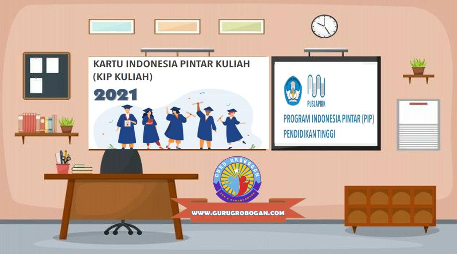 Kartu Indonesia Pintar Kuliah 2021