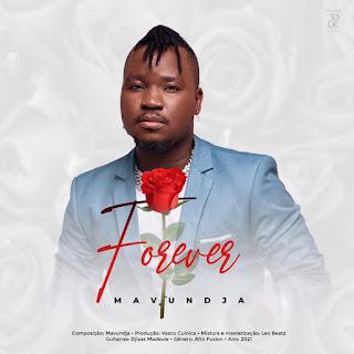 Mavundja - Forever [Exclusivo 2021] (Download MP3)