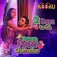 Humara Pyaar Chamatkar (2021) Kooku Season 1 Watch Online Movies