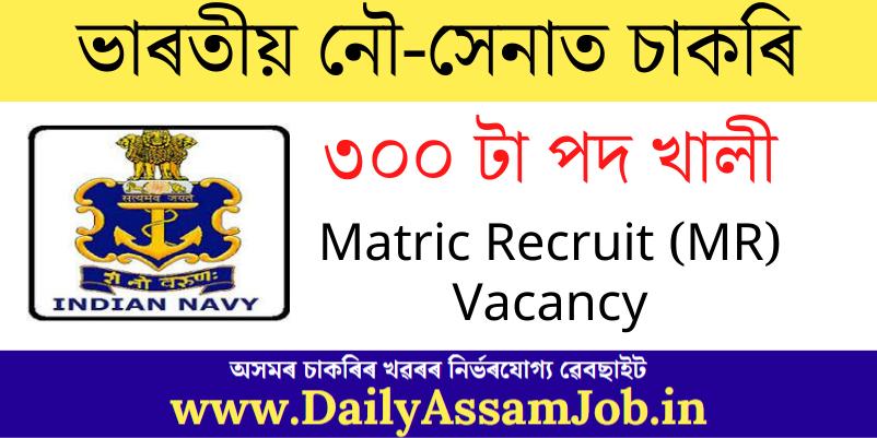 Indian Navy Sailor Recruitment 2021: 300 Matric Recruit (MR) Vacancy | Apply Online!!