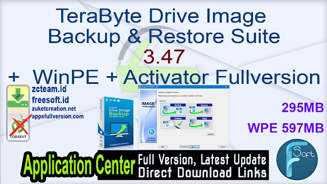 TeraByte Drive Image Backup & Restore Suite 3.47 +  WinPE + Activator Fullversion