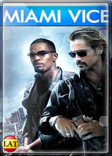 Miami Vice (2006) DVDRIP LATINO