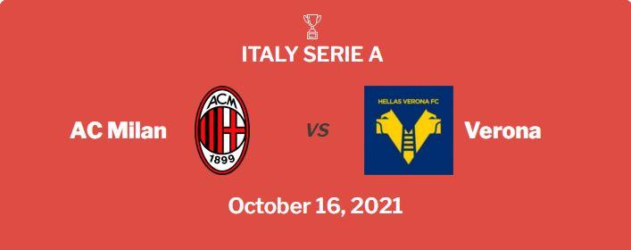 AC Milan vs Verona Prediction, Odds & Betting Tips (16/10/21)