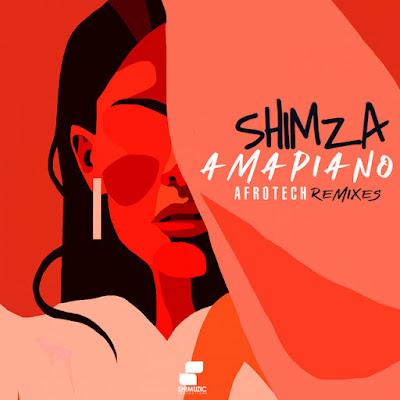 Shimza Amapiano Afrotech Remixes (EP)