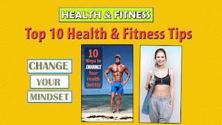 Top 10 HEALTH & FITNESS Tips