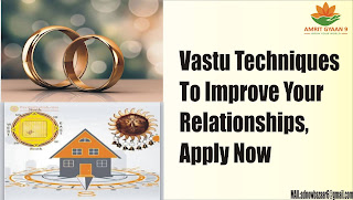 Vastu Techniques To Improve Your Relationships, Apply Now
