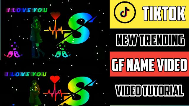 Gf Name Video Editing Status 2021