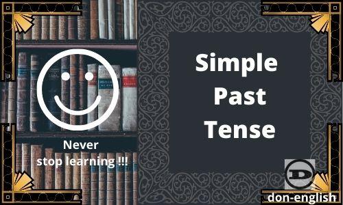 Simple Past Tense Grammar Bahasa Inggris Lengkap