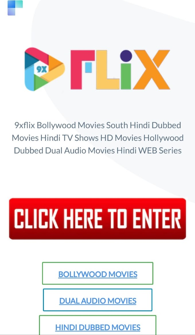 9xflix homepage | Free Bollywood Hollywood movies downloader Website 2021