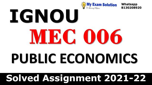 MEC 006 Solved Assignment 2021-22