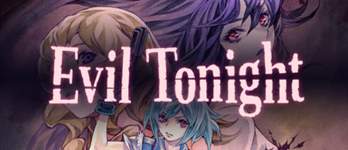 New Games: EVIL TONIGHT (PC, Nintendo Switch) - Action Adventure