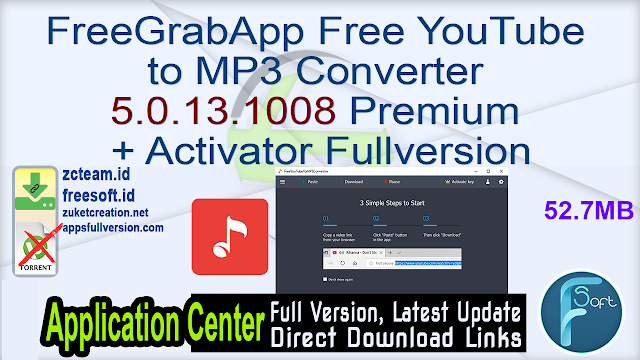 FreeGrabApp Free YouTube to MP3 Converter 5.0.13.1008 Premium + Activator Fullversion