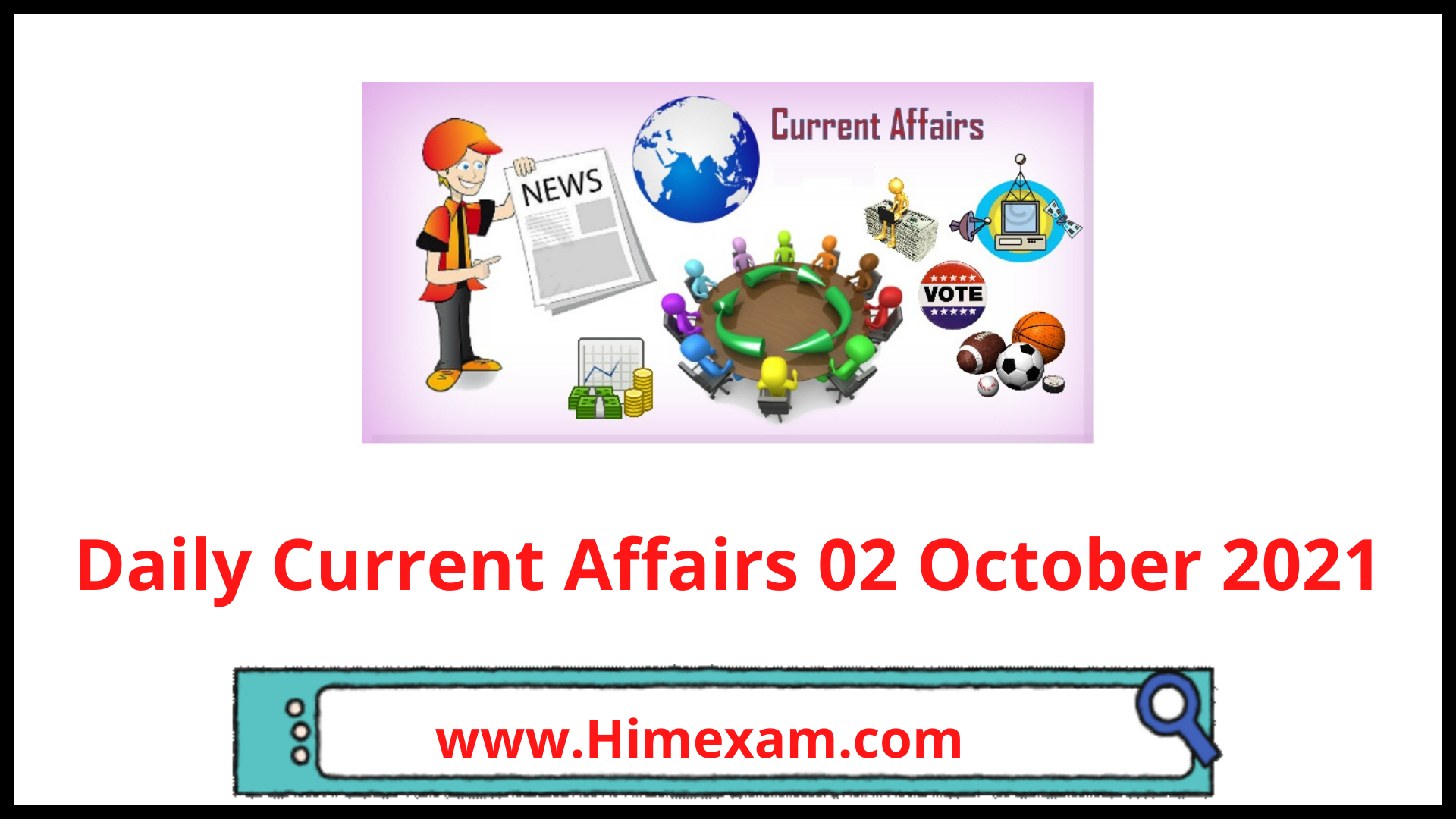 Daily Current Affairs 02 October 2021