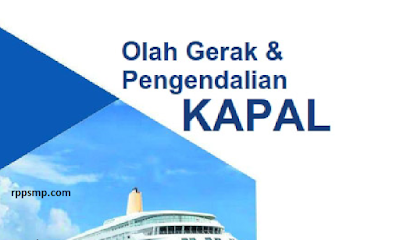 Rpp Olah Gerak Dan Pengendalian Kapal Penangkap Ikan Kurikulum 2013 Revisi 2017/2018 SMK/MAK | 1 Lembar 2019/2020/2021 Kelas XI Semester 1 dan 2