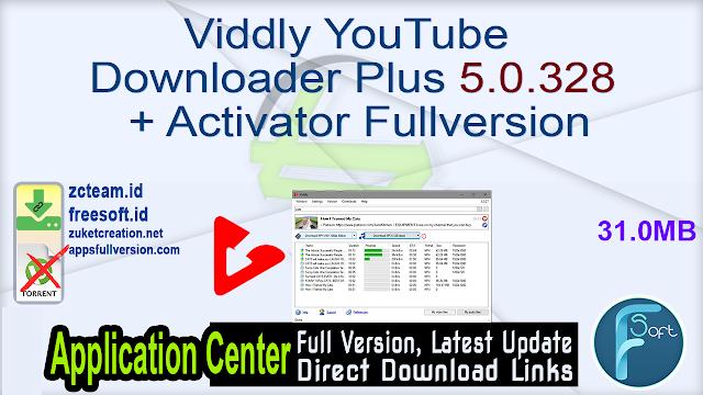 Viddly YouTube Downloader Plus 5.0.328 + Activator Fullversion