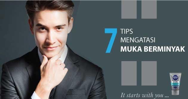 7 Tip Atasi Wajah Berminyak Bagi Kaum Pria