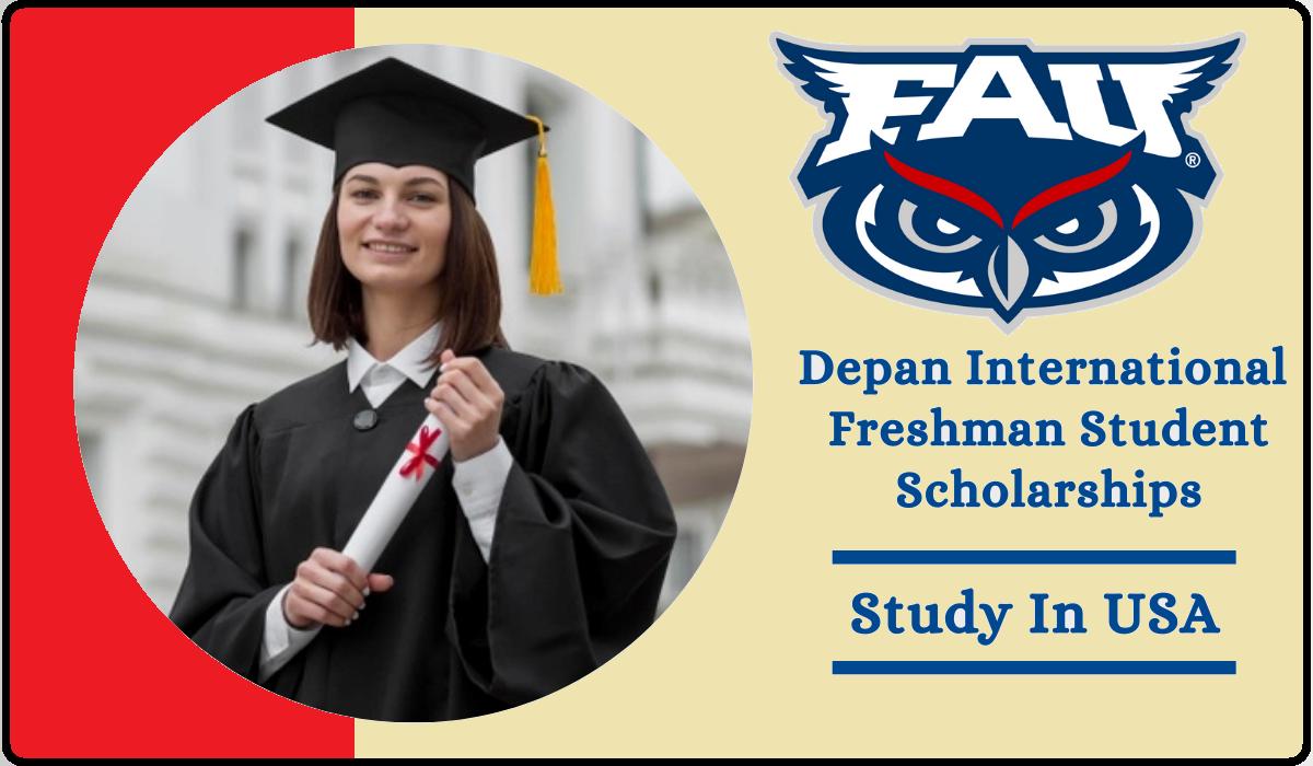 منحة Depan الدولية للطلاب في جامعة Florid Atlantic - المرحلة الجامعية في الولايات المتحدة الأمريكية 2022